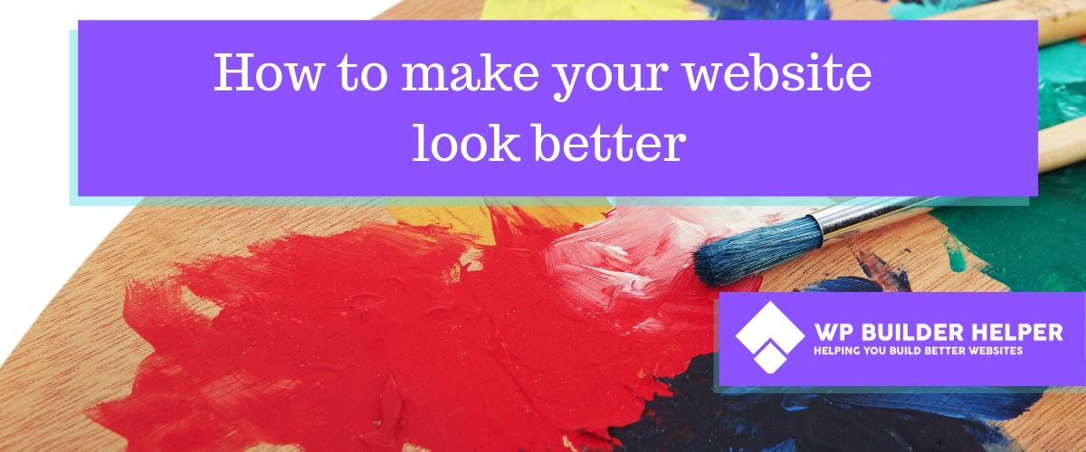 how to make your website look better