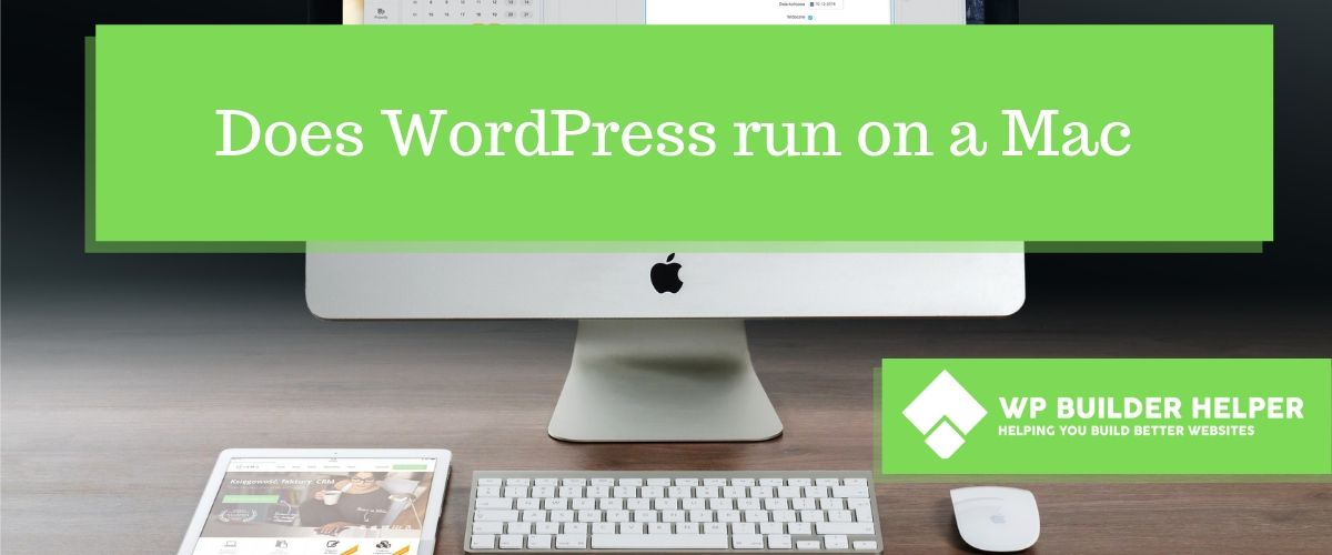 Does WordPress run on a Mac