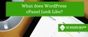 What does WordPress cPanel Look Like