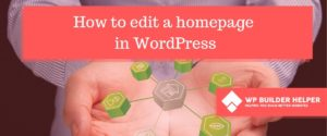 How to edit a homepage in WordPress