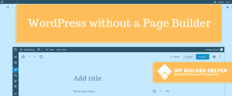 WordPress without a page builder