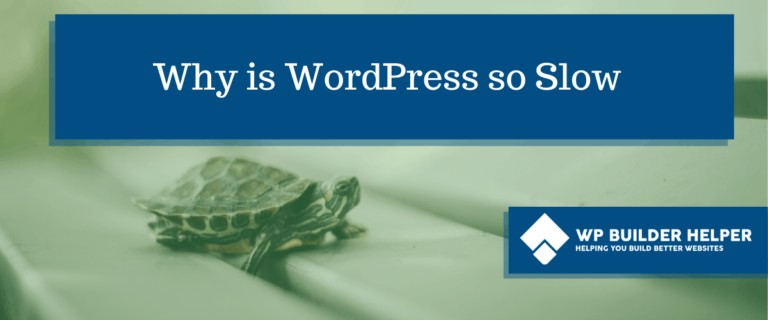 Why is WordPress so Slow