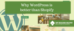 why wordpress is better than shopify